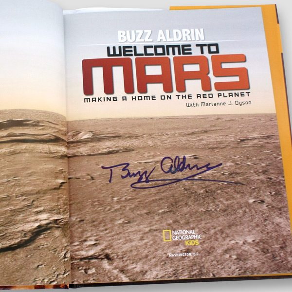 Buzz Aldrin Signed Welcome to Mars Book
