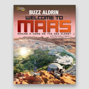 Buzz Aldrin Signed Welcome to Mars Book MFM Sports Memorabilia