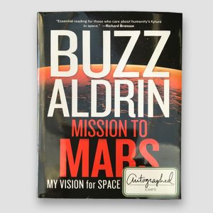 Buzz Aldrin Signed Mission to Mars Book MFM Sports Memorabilia