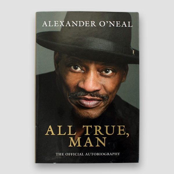 Alexander-O'neal-signed-autobiography-'All-true,-man'—cover