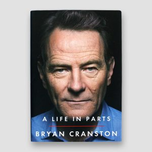 Bryan Cranston Signed 'My Life in Parts' Autobiography