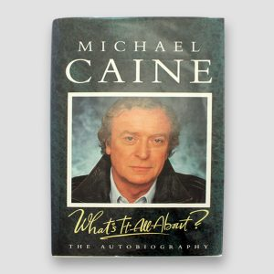 Michael Caine Signed Autobiography 'What's It All About'