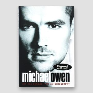Michael Owen Signed Autobiography 'Off The Record'
