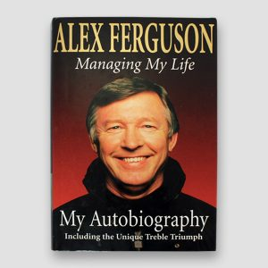 Alex Ferguson Signed Autobiography 'Managing My Life'