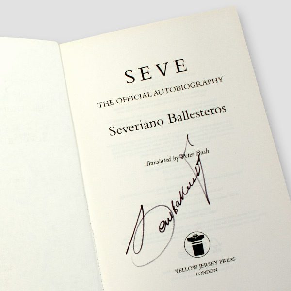 Severiano-(Seve)-Ballesteros-signed-autobiography-'Seve-The-Official-Autobiography'