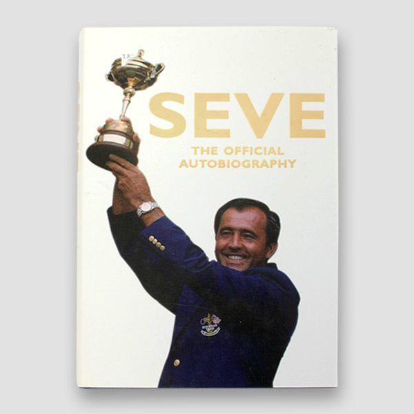 Severiano-(Seve)-Ballesteros-signed-autobiography-'Seve-The-Official-Autobiography'—cover