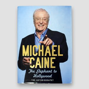 Sir Michael Caine Signed Autobiography 'The Elephant To Hollywood' MFM Sports Memorabilia