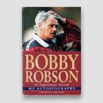 Bobby-Robson-personally-signed-&-dedicated-'To-Frank'-Autobiograhy-'An