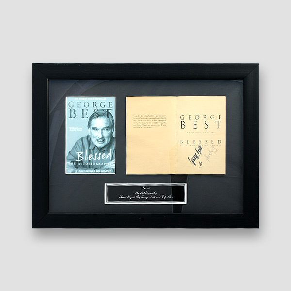 George Best Autobiography 'Blessed' Personally Signed by George and Alex Best (Framed)