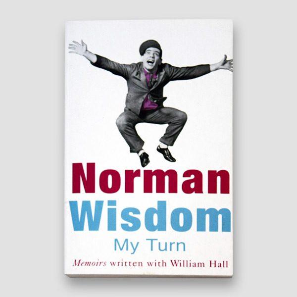 Sir Norman Wisdom Signed Book 'My Turn' Hardback MFM Sports Memorabilia