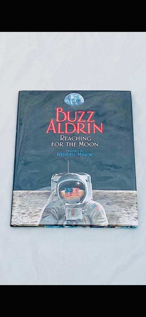 Buzz Aldrin Signed Book Reaching for the moon Also Signed by Artist Wendell Minor